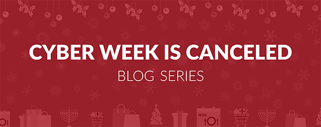 Cyber Week is Canceled Blog Series:  Macro Conditions Affect Consumer Celebrations and Gift Giving
